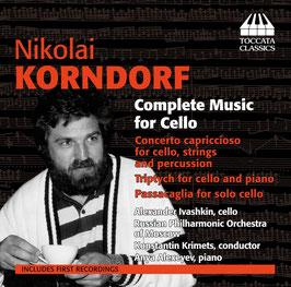 Nikolai Korndorf: Complete Music for Cello (Toccata Classics)