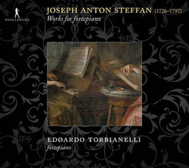 Joseph Anton Steffan: Works for fortepiano (2CD, Pan Classics)