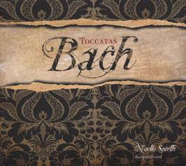 Johann Sebastian Bach: Toccatas (Eloquentia)