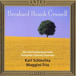 Bernhard Crusell: Die Klarinettenquartette (Antes Edition)