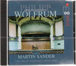 Philipp Wolfrum: Organ Sonatas (MDG)