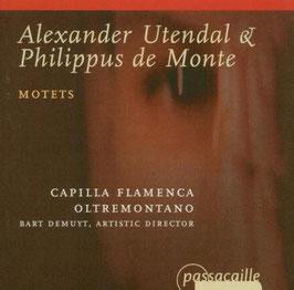 Alexander Utendal, Philippus de Monte: Motets (Passacaille)