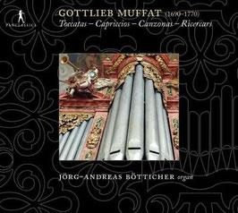 Gottlieb Muffat: Toccatas, Capriccios, Canzonas, Ricercars (Pan Classics)