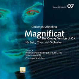 Christoph Schönherr: Magnificat, The Groovy Version of Ox, für Solo, Chor und Orchester (Carus)