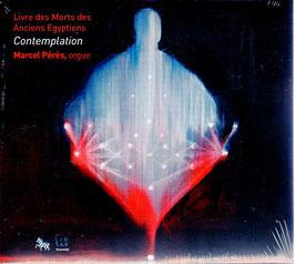 Marcel Pérès: Livre des Morts des Anciens Egyptiens, Contemplation (ZigZag)