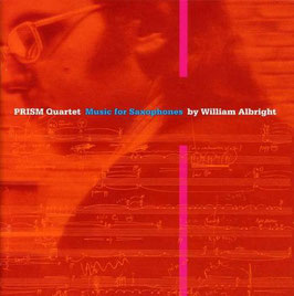 William Albright: Music for saxophones (Innova)