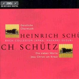 Heinrich Schütz: Geistliche Chormusik, Die Sieben Worte Jesu Christi am Kreuz (2CD, BIS)