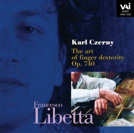 Karl Czerny: The art of finger dexterity Op. 740 (VAI)