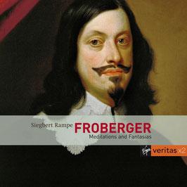 Johann Jacob Froberger: Meditations and Fantasias (2CD, Virgin Veritas)