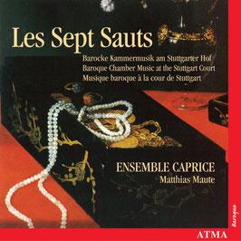 Les Sept Sauts, Barocke Kammermusik am Stuttgarter Hof (Atma)