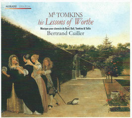Thomas Tomkins: His Lessons of Worthe (Mirare)
