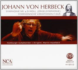 Johann von Herbeck: Symphonie Nr. 4 D-moll (Orgelsymphonie), Symphonische Variationen F-dur (SACD, NCA)