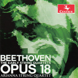 Ludwig van Beethoven: The Early String Quartets Opus 18 (2CD, Centaur)