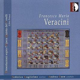 Francesco Maria Veracini: Dissertazioni sopra l'Opera Quinta del Corelli (Libro Primo) (Stradivarius)