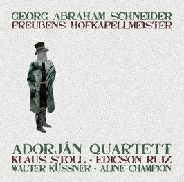 Georg Abraham Schneider: Preussens Hofkapellmeister (Phil.harmonie)