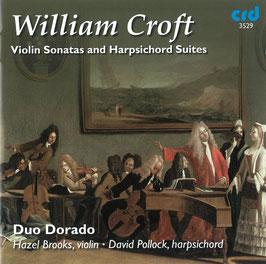 William Croft: Violin Sonatas and Harpsichord Suites (CRD)