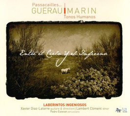 Francisco Guerau, José Marin: Entre el Cielo y el Infierno (ZigZag Outhere)