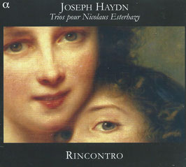 Joseph Haydn: Trios pour Nicolaus Esterhazy (Alpha)