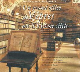 Un grand office de Vepres au XVIIème siècle (K617)