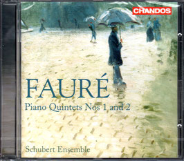 Gabriel Fauré: Piano Quintets Nos 1 and 2 (Chandos)