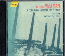 Michael Veltman: Ja, Dem Rhein entgegen, To C., Trio (Hänssler)