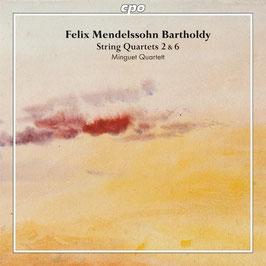Felix Mendelssohn-Bartholdy: String Quartets 2 & 6 (CPO)