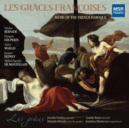 Les Graces Françoises: Bernier, Couperin, Marais, Duphly, De Montéclair (MSR Classics)