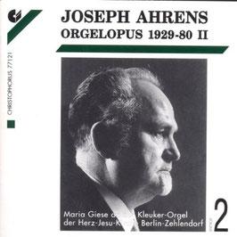 Joseph Ahrens: Orgelopus 1929-1980, volume 2 (2CD, Christophorus)