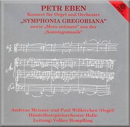 Petr Eben: Konzert für Orgel und Orchester, Symphonia Gregoriana, Moto ostinato aus der Sonntagsmusik (Motette)