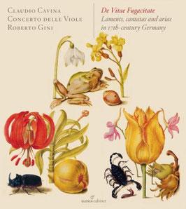De Vitae Fugacitate, Laments, cantatas and arias in 17th century Germany (Glossa)
