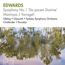 Ross Edwards: Symphony No. 1 'Da pacem Domine', Violin Concerto 'Maninyas', Yarrageh (ABC Classics)