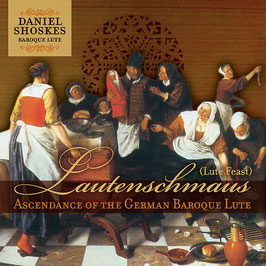 Lautenschmaus, Ascendance of the German Baroque Lute