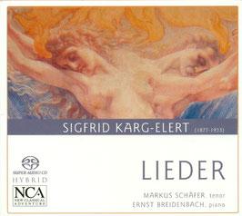 Sigfrid Karg-Elert: Lieder (SACD, NCA Classics)