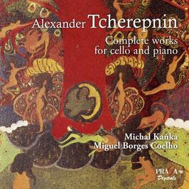 Alexander Tcherepnin: Complete works for cello and piano (SACD, Praga)