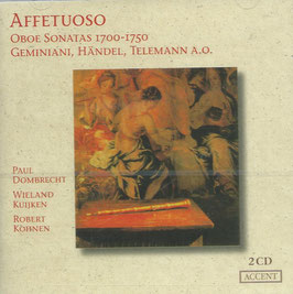 Affetuoso. Oboe Sonatas 1700-1750: Geminiani, Händel, Telemann (2CD, Accent)