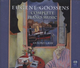 Eugene Goossens: Complete Piano Music (2CD, ABC)