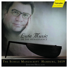 Lute Music of the Renaissance, The Schele Manuscript Hamburg (Hänssler)