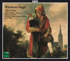 Wladimir Vogel: Thyl Claes (2CD, CPO)