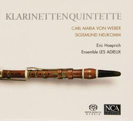 Carl Maria von Weber, Sigismond Neukomm: Klarinettenquintette (SACD, NCA)