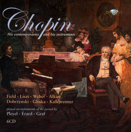 Frédéric Chopin: Chopin, his contemporaries and his instruments (6CD, Brilliant)
