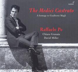 The Medici Castrato, A Homage to Gualberto Magli (?-1625) (Glossa)