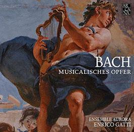 Johann Sebastian Bach: Musicalisches Opfer (Arcana)