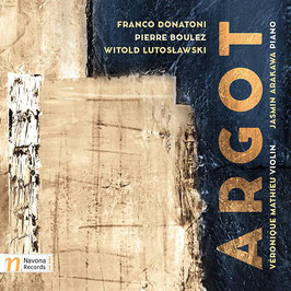 Argot: Franco Donatoni, Pierre Boulez, Witold Lutoslawski (Navona)