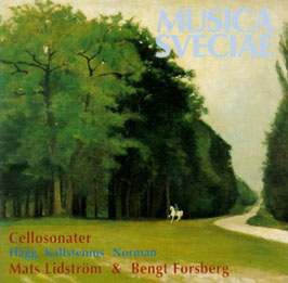 Cellosonater: Jacob Adolf Hägg, Edvin Kallstenius, Ludvig Norman (Musica Sveciae)