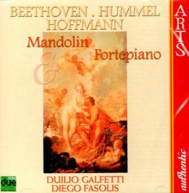 Ludwig van Beethoven, Johann Nepomuk Hummel, Giovanni Hoffmann: Mandolin & Fortepiano (Arts Authentic)