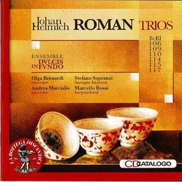 Johan Helmich Roman: Trios (La Bottega Discantica)