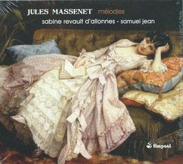 Jules Massenet: Mélodies (Timpani)