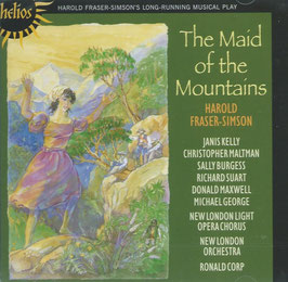 Harold Fraser-Simson: The Maid of the Moutains (Hyperion Helios)