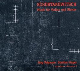 Dmitri Shostakovich: Musik für Violine und Klavier (Apollon Classics)