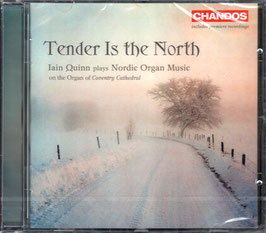 Tender is the North, Nordic Organ Music by Sibelius, Gade, Palmgren, Másson, Nystedt, Olsson (Chandos)